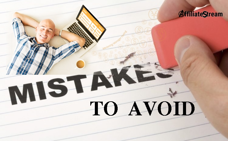 How To Avoid The 3 Most Common Affiliate Mistakes
