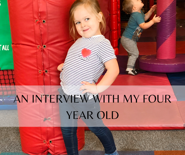 An interview with my four year old