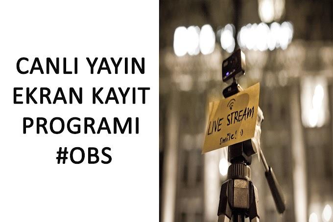 Canlı Yayın Ekran Kayıt Programı #OBS