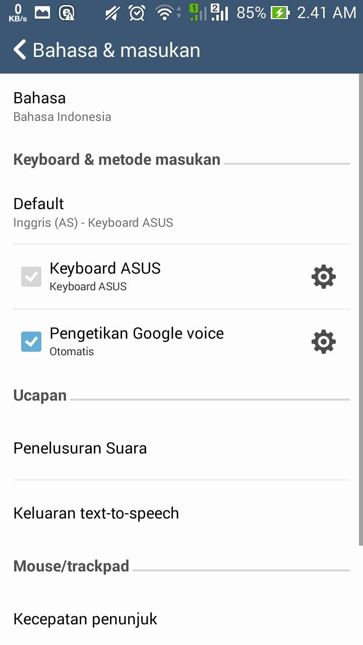 [Disable] Menonaktifkan Fitur Saran Kata(suggestion/word prediction) Pada keyboard ASUS