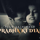 Prabha ki Diary webseries  & More
