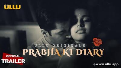 Prabha ki Diary Web series Ullu Wiki