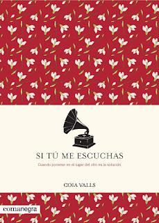 Reseña | Si tú me escuchas, de Coia Valls