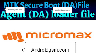How To Download Micromax MTK Secure Boot Agent (DA) Latest Update 2020 Free Password Download To AndroidGSM