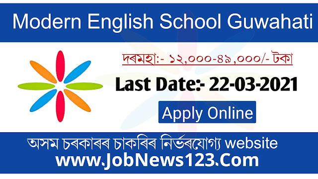 Modern English School Guwahati Recruitment 2021: