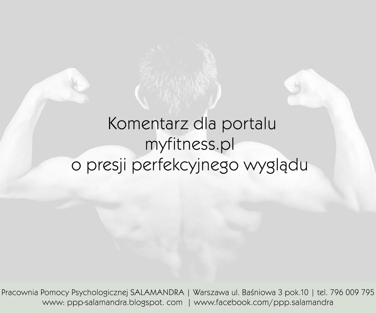 Presja idealnego wyglądu - komentarz dla serwisu myfitness.pl