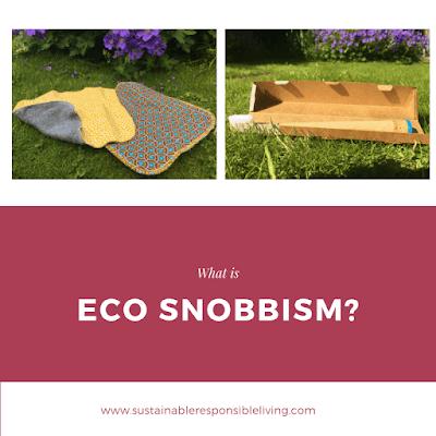 Eco Snobbism explained