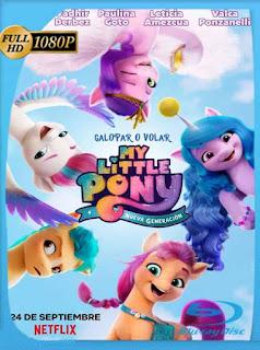 My Little Pony: Nueva generación (2021) HD [1080p] Latino [GoogleDrive] PGD