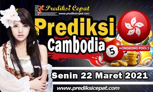 Prediksi Togel Cambodia 22 Maret 2021