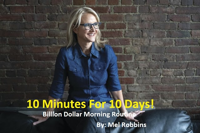 Billionaires Do This for 10 Minutes Every Morning By Mel Robbins
