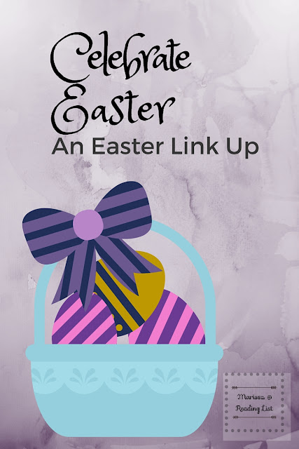 Celebrate Easter an Easter Round Up & Link party for 2016