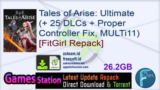 Tales of Arise: Ultimate Edition (+ 25 DLCs + Proper Controller Fix, MULTi11) [FitGirl Repack]