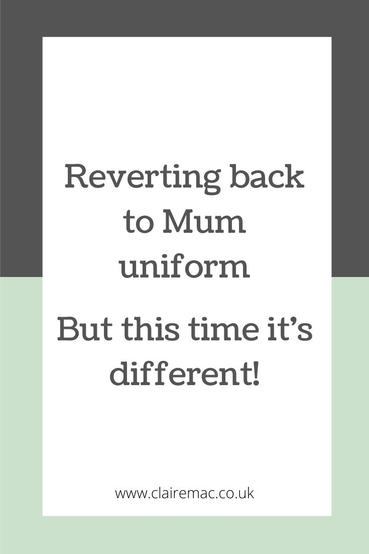 REVERTING BACK TO MUM UNIFORM, BUT THIS TIME IT'S DIFFERENT. Pinterest graphic.