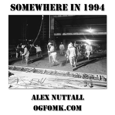 Somewhere In 1994 -- Alex Nuttall