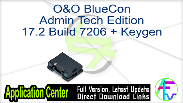O&O BlueCon Admin Tech Edition 17.2 Build 7206 + Keygen