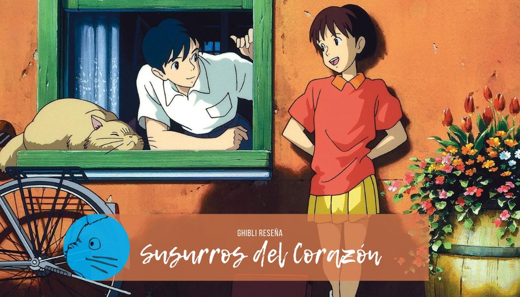 SUSURROS DEL CORAZÓN | Ghibli Reseña - 13 Fotogramas