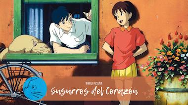 SUSURROS DEL CORAZÓN | Ghibli Reseña