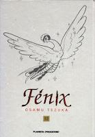 Fenix de Osamu Tezuka.Edita Planeta deAgostini