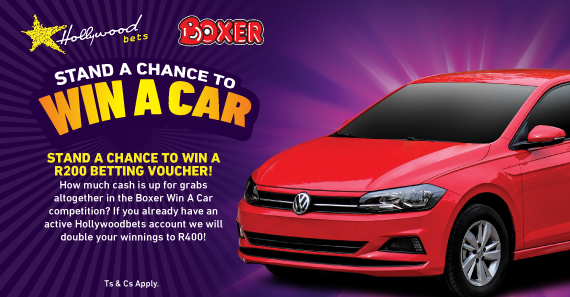 Win A Car Promotion with Hollywoodbets and Boxer