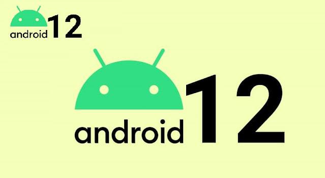 الهواتف التي ستحصل على نظام اندرويد 12