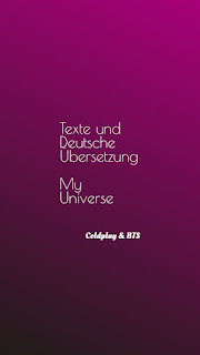 Coldplay & BTS - My Universe   Texte und Deutsche Übersetzung 1