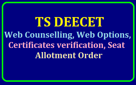 TS DEECET Seat Allotment Orders 2019, Web Options, Certificate verification /2019/07/ts-deecet-seat-allotment-orders-2019-web-options-certificate-verification-seat-allotment-order-deecet.cdse.telangana.gov.in.html