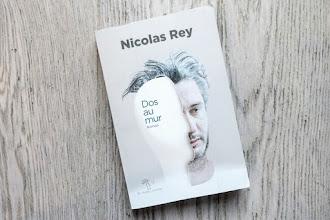 Lundi Librairie : Dos au mur - Nicolas Rey