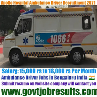 Apollo Hospital Ambulance Driver Recruitment 2021-22