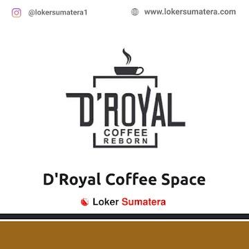 Lowongan Kerja Lhokseumawe: D'Royal Coffee Space April 2021