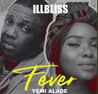 iLLbliss ft Yemi Alade Fever artwork