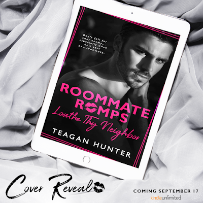Cover Reveal – Loathe Thy Neighbor: Roommate Romps by Teagan Hunter