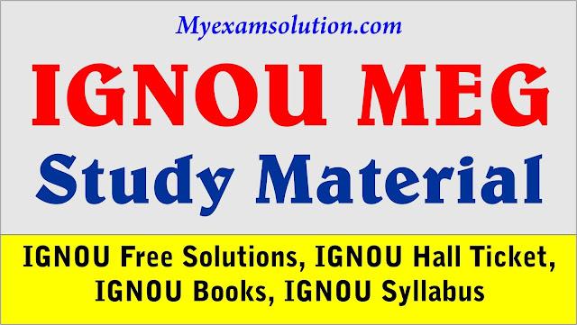 IGNOU Study Material 2020-21 ; ignou meg; ignou meg study material pdf
