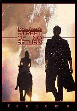 Samuel Fuller's Street of No Return (1989)
