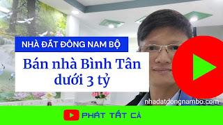Bán nhà quận Bình Tân dưới 3 tỷ