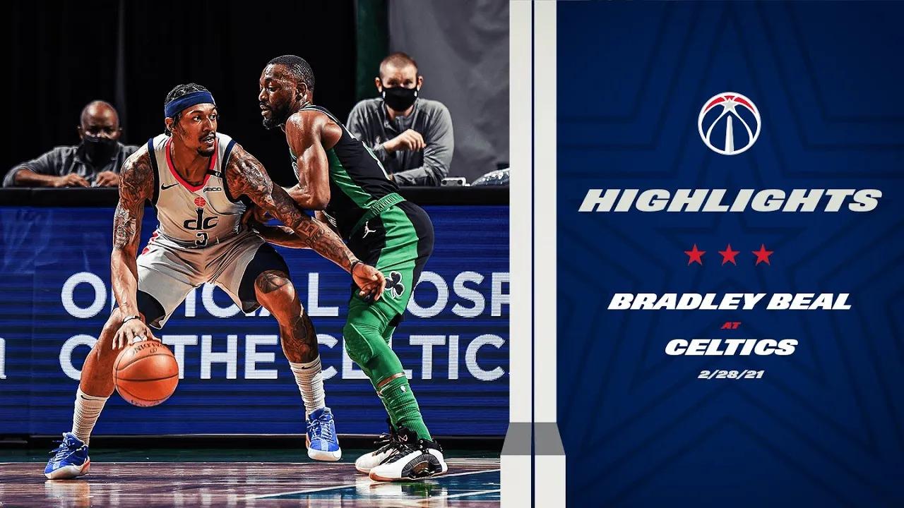 Bradley Beal 46pts 7reb 2stl vs BOS | February 28, 2021 | 2020-21 NBA Season