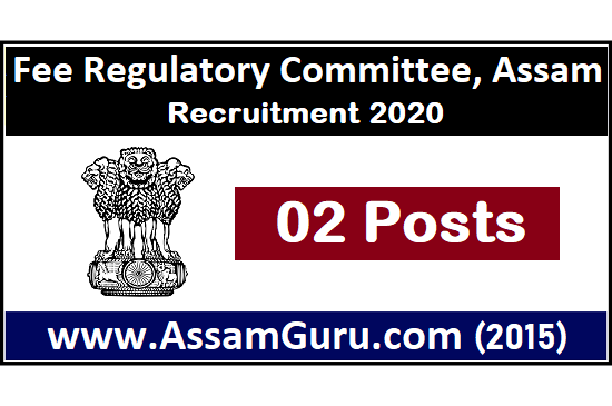 Fee Regulatory Committee, Assam Jobs 2020