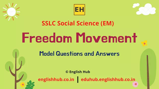 SSLC Social Science (EM): Freedom Movement | Model Question-answers