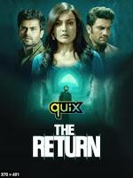 The Return (2021) Hindi S01 Quix Original Tv Series Watch Online Movies Free