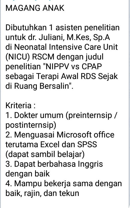 MAGANG ANAK    Dibutuhkan 1 asisten penelitian untuk dr. Juliani, M.Kes, Sp.A di Neonatal Intensive Care Unit (NICU)