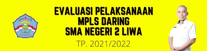 EVALUASI AKHIR PELAKSANAAN MPLS TP. 2021/2022