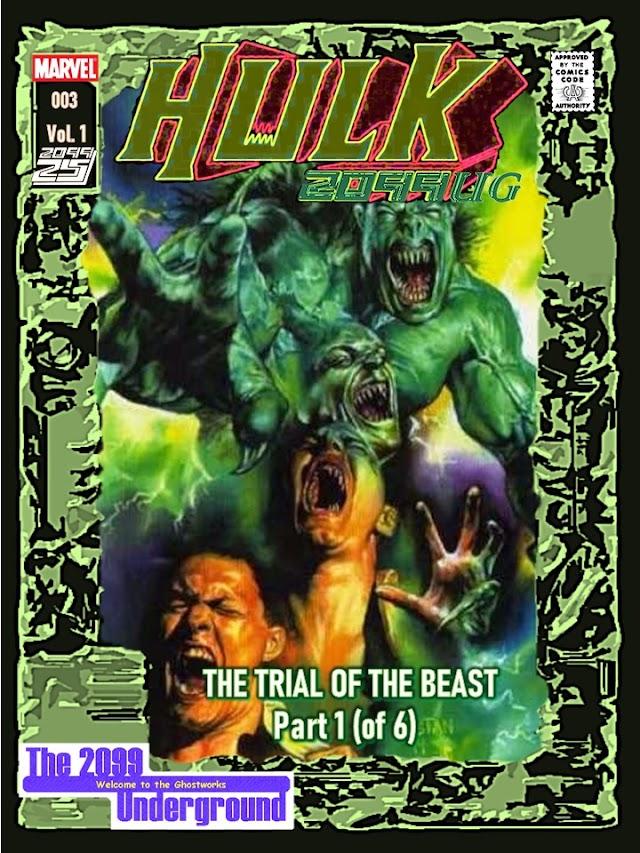 Hulk 2099UG Issue 003