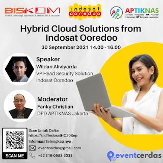 Webinar Hybrid Cloud Solutions Indosat Ooredoo - 30 Sep 2021