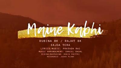 New Hindi Christian Song Lyrics 2020   Maine Kabhi jana nahi   Rubina BK Ft. Rajat BK