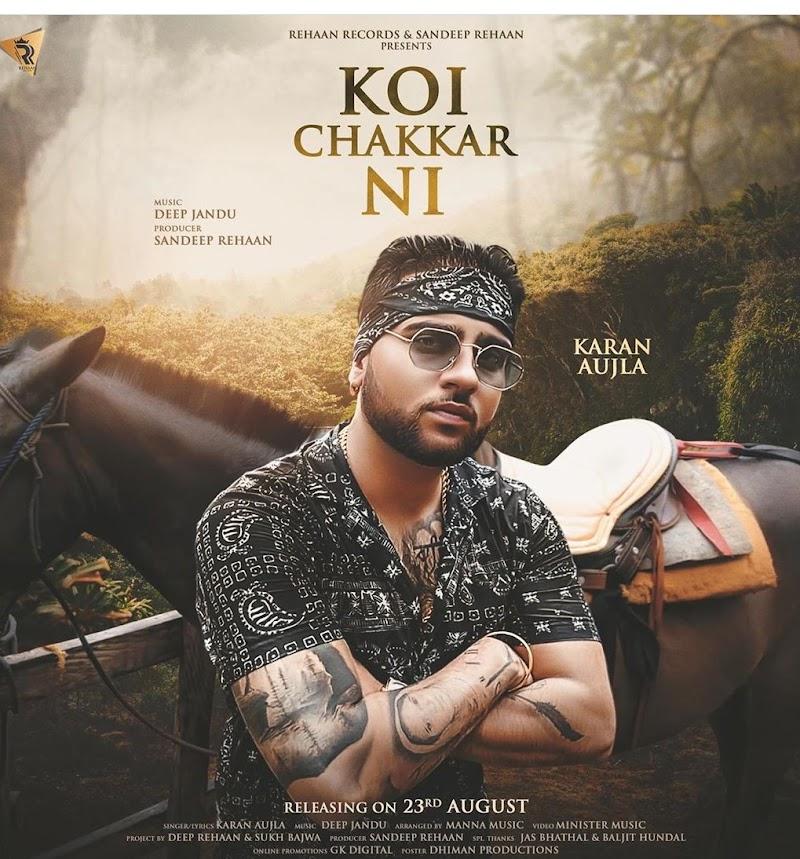 Koi Chakkar Ni Karan Aujla Lyrics