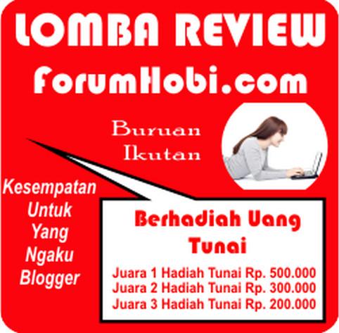 Kontes Blog Review Forum Hobi Hadiah Uang Total 1 Juta
