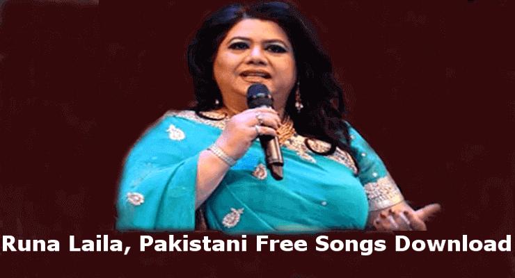 Runa Laila- Top 20, Free Pakistani Songs Download