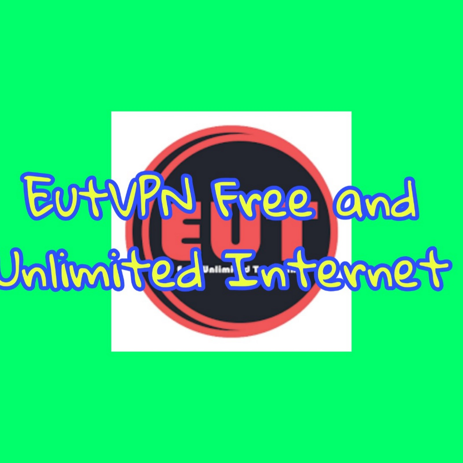 EutVPN - Fast Unlimited Internet Connection And Secure VPN