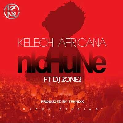 Download Mp3 | Kalechi Africans ft Dj 2one2 - Nichune