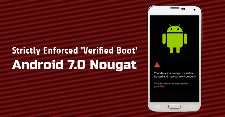 Strictly Enforced Verified Boot in Android 7.0 Nougat