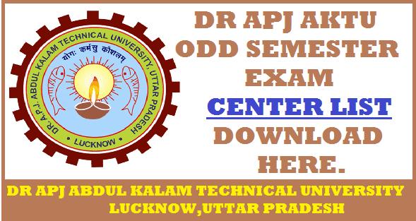 AKTU ODD SEMESTER(2017-18): Download Final Exam Center List